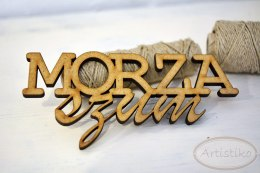 Morza szum - Inscription