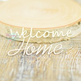 Welcome home- inscription